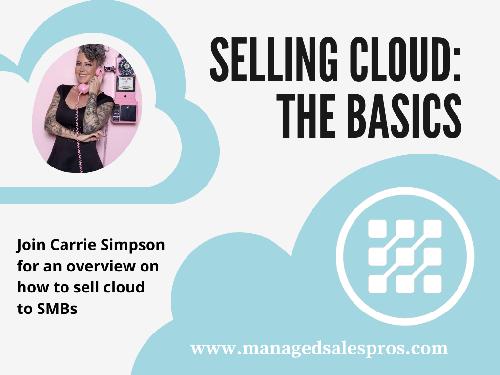 Selling Cloud with Carrie Simpson