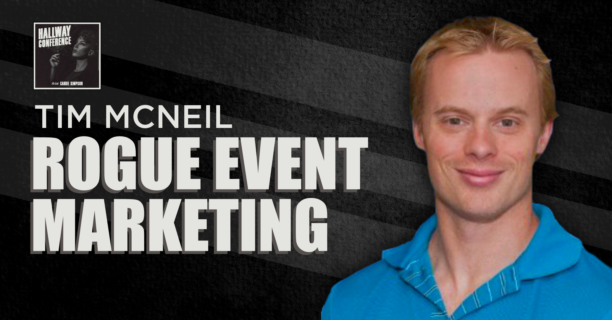 Managed Sales Pros podcast guest Tim McNeil rogue marketing